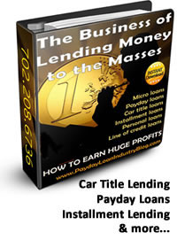 How to start a payday loan business, starta car title loan business,start a consumer loan business